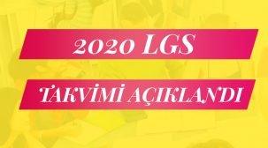 LGS 2020 Sınav Takvimi Açıklandı