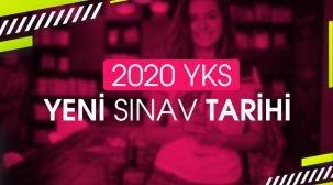 2020 YKS (TYT-AYT) Yeni Sınav Tarihi!